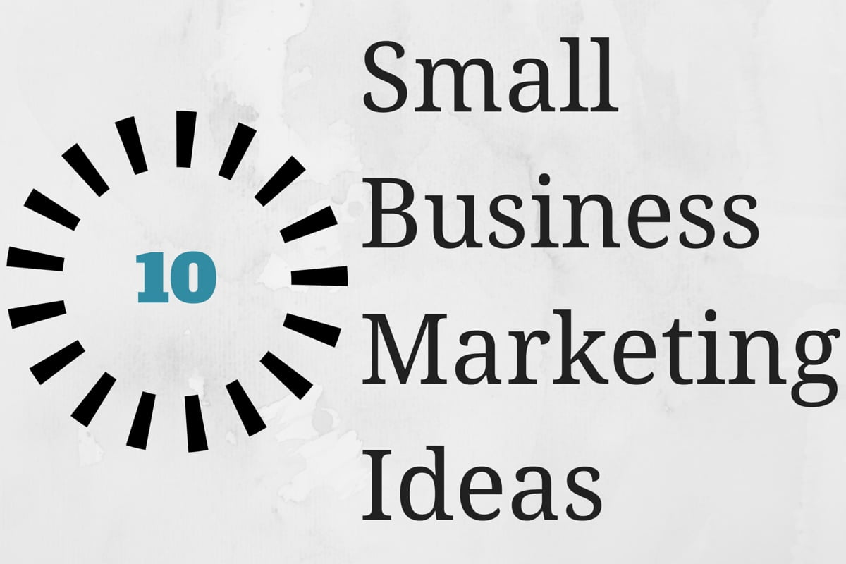 Small-Business-Marketing-Ideas